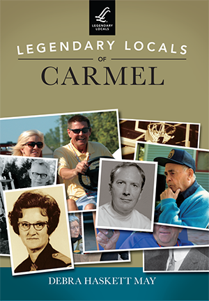 """""""Legendary Locals of Carmel"""" released on June 6. (Submitted photo)"""